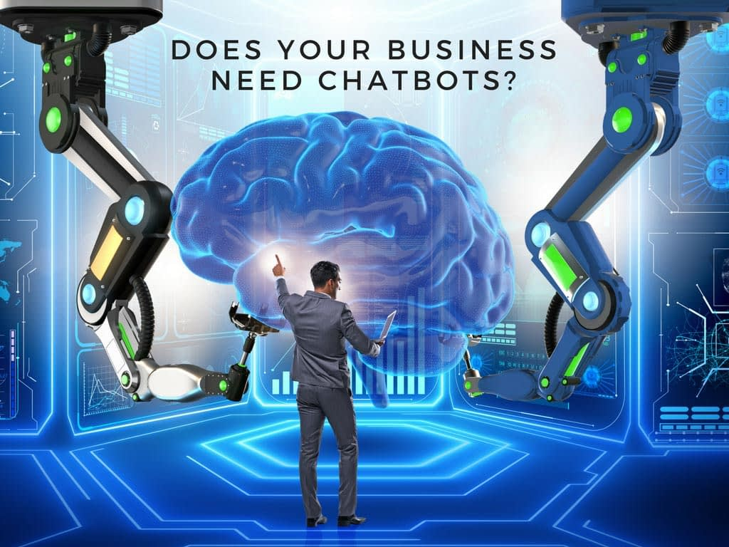 Does Your Business Need Chatbots