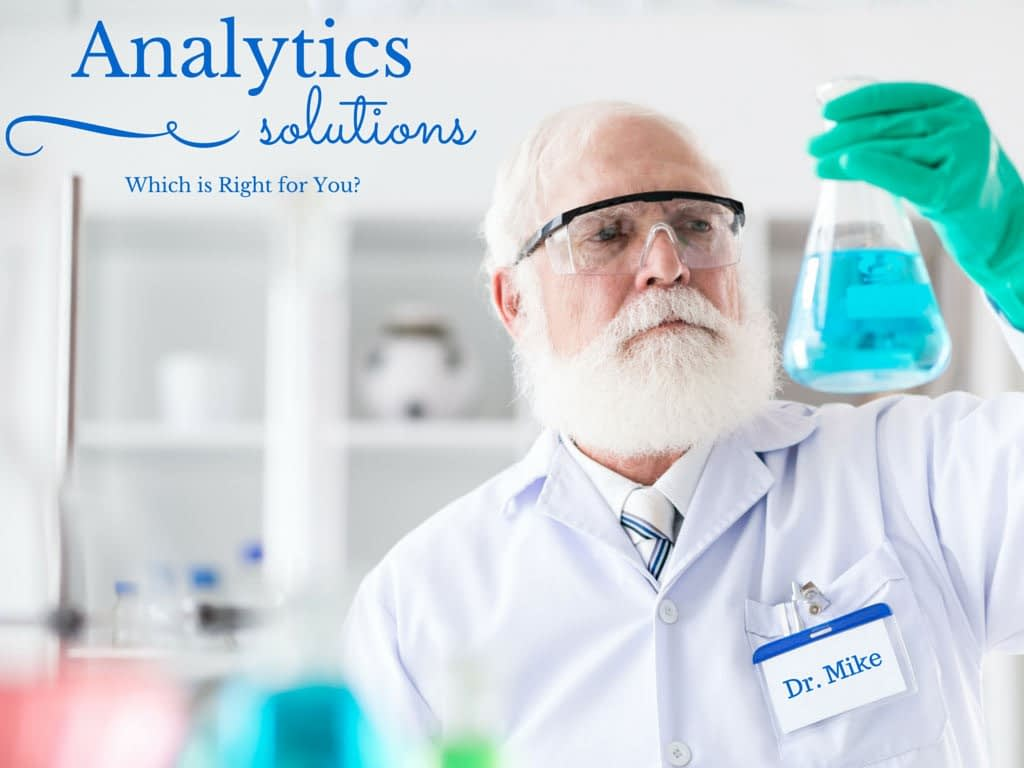 Which Analytics Solution is Right for You?