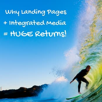 Landing Pages and Integrated Media