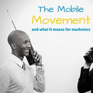 The Mobile Movement in 2017
