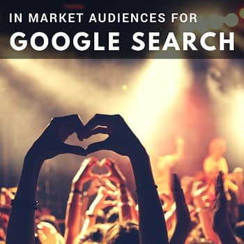In-Market Audiences for Google Search